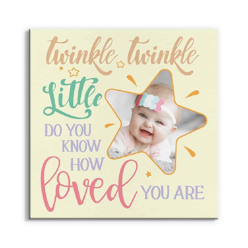 a photo canvas print with the saying twinkle twinkle little star do you know how loved you are