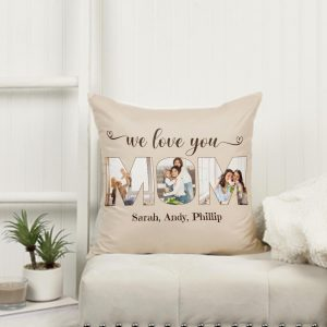 We Love You Mom Custom Photo Pillow - gift for mom