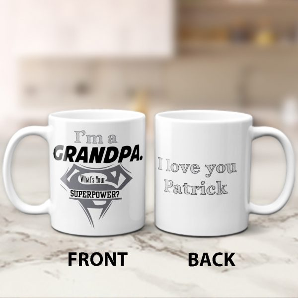 I'M A Grandpa What's Your Superpower Mugs