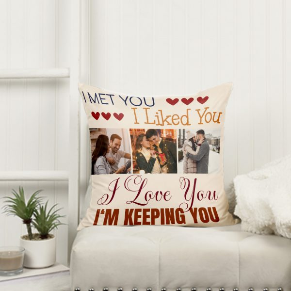 I met you I liked you custom photo pillow