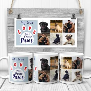 My True Love Has Four Paws Mug
