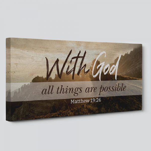 a bible verse canvas wall art with the verse With God, all things are possible (Matthew 19:26)