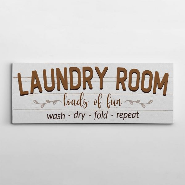 loads of fun laundry room canvas sign