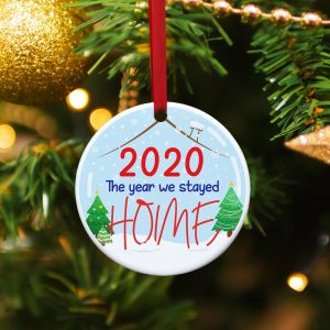 2020 the Year We Stayed Home custom ornament