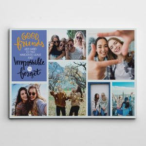 Good Friends Are Hard To Find Harder To Leave And Impossible To Forget Canvas Print