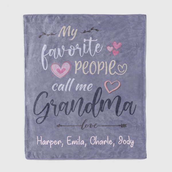 My Favorite People Call Me Grandma Custom Name Blanket
