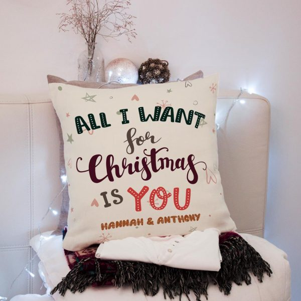 All I Want For Christmas Is You custom pillow