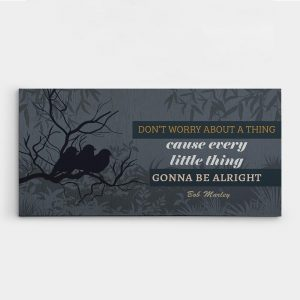 """""""Don't Worry About a Thing"""" Inspirational Canvas Sign"""