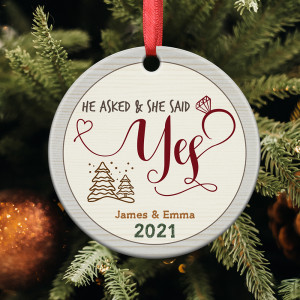 He Asked She Said Yes Custom Engagement Ornament
