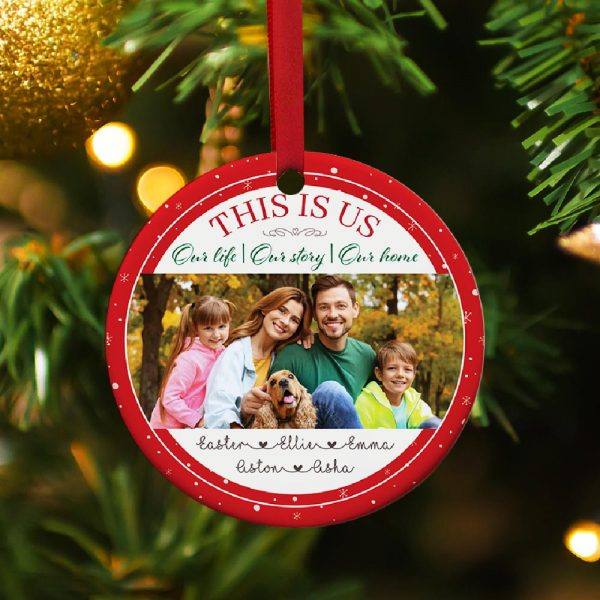 This Is Us Photo Ornament - Our Life Our Love Our Home