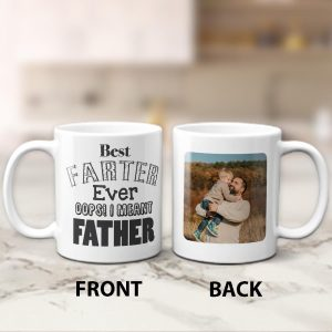 Best Farter Ever I Meant Father Custom Photo Mug
