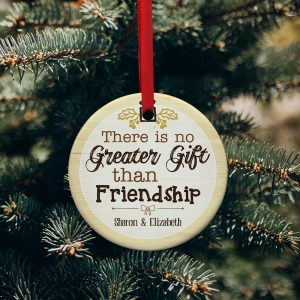There Is No Greater Gift Than Friendship Personalized Christmas Ornament