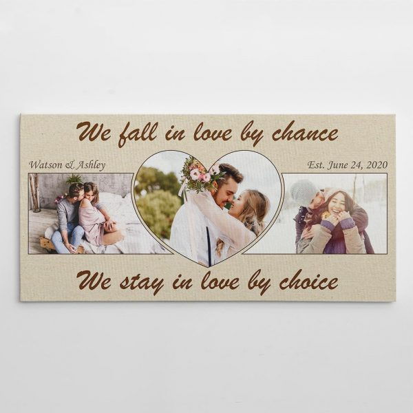 We Fall In Love By Chance We Stay In Love By Choice Photo Canvas Print