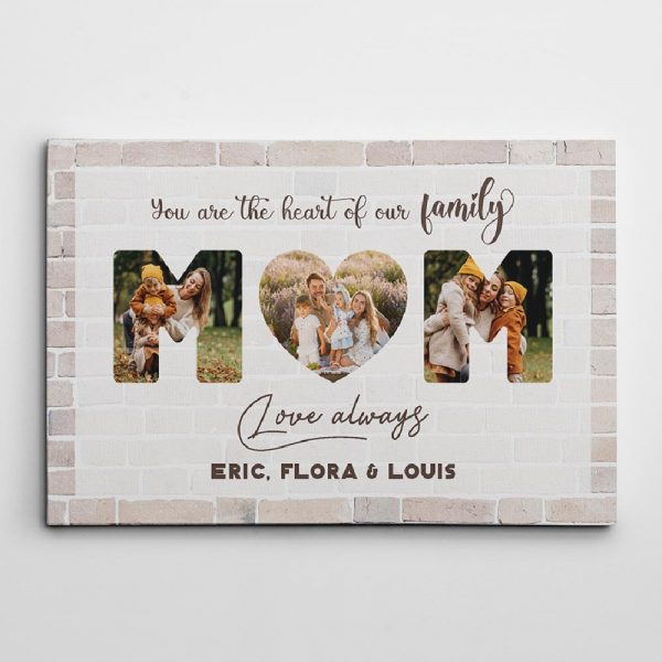 You Are The Heart Of Our Family Mom Custom Photo Canvas Print