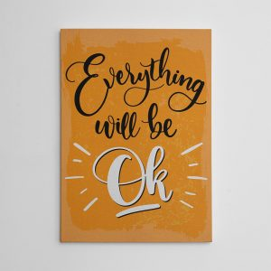 everything will be ok inspirational canvas art