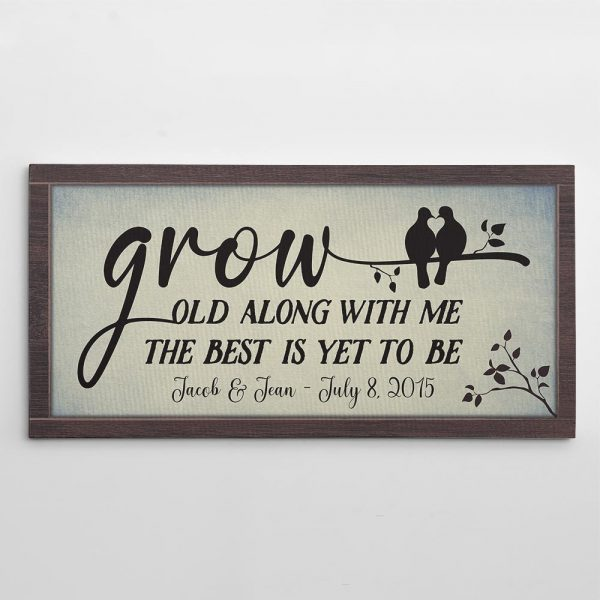 Grow Old Along With Me The Best Is Yet To Be canvas print