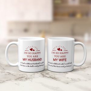 I Am So Happy You Are My Husband Wife Couple Mug