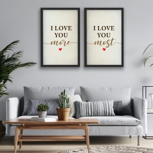 I Love You More I Love You Most Set 2 Framed Print