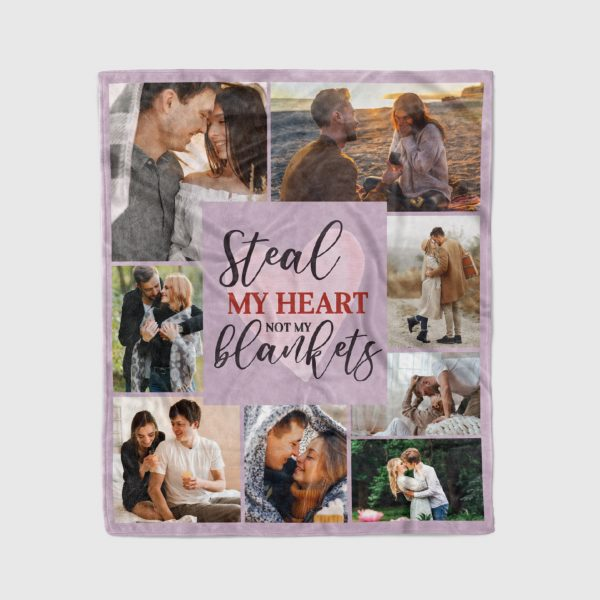 Steal My Heart Not My Blankets Custom Photo Collage Blanket