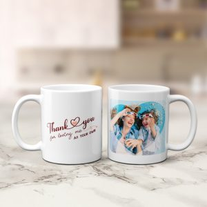 Thank You For Loving Me As Your Own - Stepmom Photo Mug