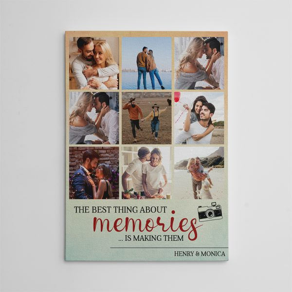 The Best Thing About Memories Is Making Them Custom Photo Canvas Print