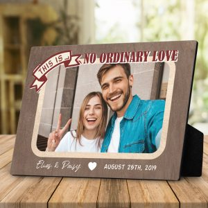 This Is No Ordinary Love Custom Photo Desktop Plaque
