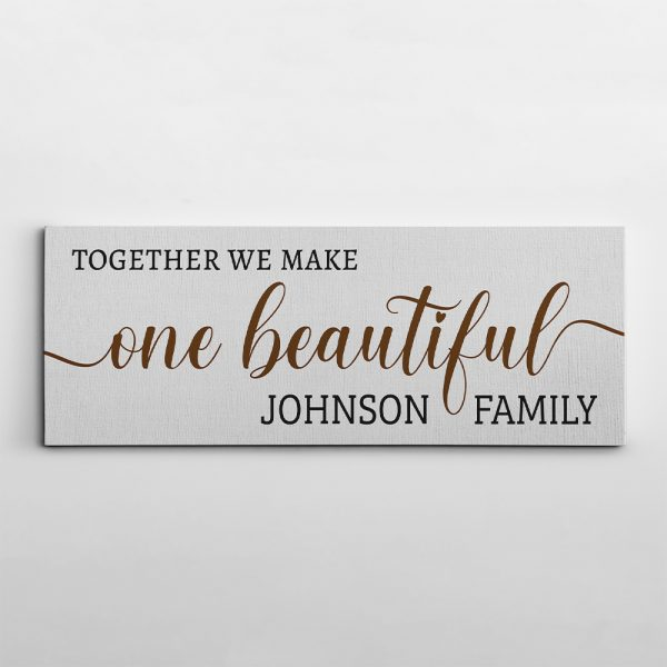 Together We Make One Beautiful Family Custom Family Name Sign Canvas Print