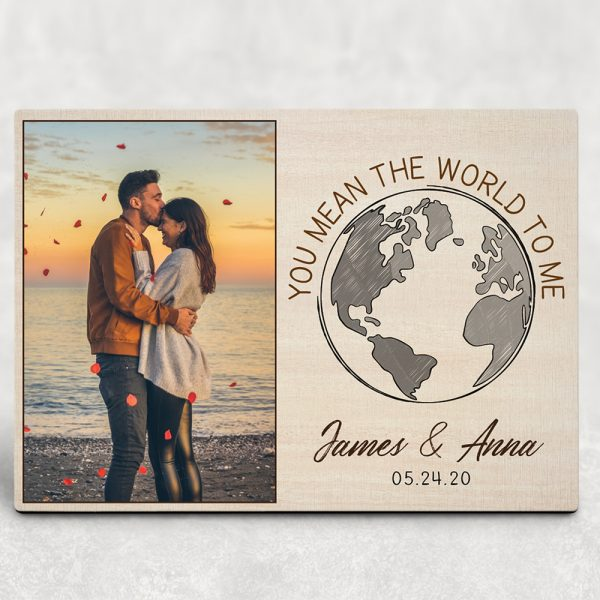 You Mean The World To Me Custom Photo Desktop Plaque