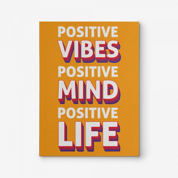 Positive Vibes Positive Mind Positive Life Inspirational Canvas Art