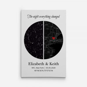 Custom Star Map And City Map Canvas Print With The Words The Night Everything Changed