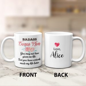 Badass Bonus Mom Custom Name Mug - Gift for Stepmom