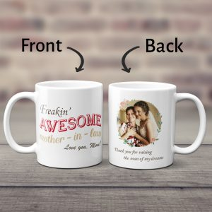Freakin Awesome Mother In Law Custom Photo Mug