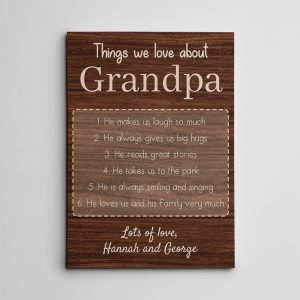 Things We Love About Grandpa Custom Canvas Print