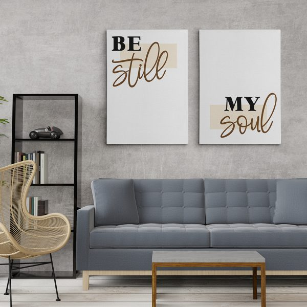 Be Still My Soul Canvas Print - Set of Two