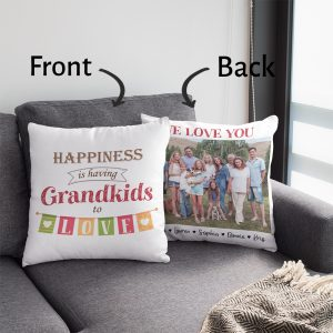 Happiness Is Having Grandkids To Love Photo Pillow