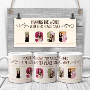 Making The World A Better Place Since Custom Photo Letter Birthday Mug