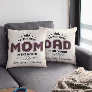 To the Best Mom/Dad in the World Custom Throw Pillow