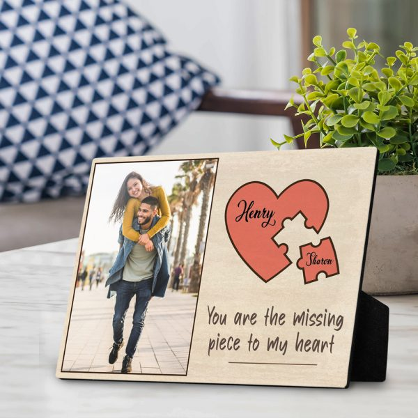 You Are The Missing Piece To My Heart Custom Photo Desktop Plaque