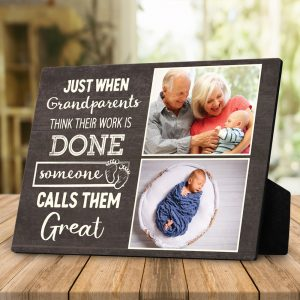 Just When Grandparents Think Their Work Is Done Custom Photo Desktop Plaques