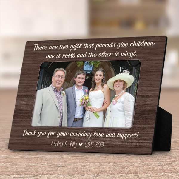 There Are Two Gifts That Parents Give Children - Parents Wedding - Photo Desktop Plaque