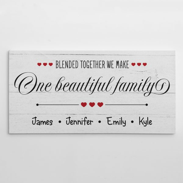 a canvas print with custom names and the quote Blended Together We Make One Beautiful Family