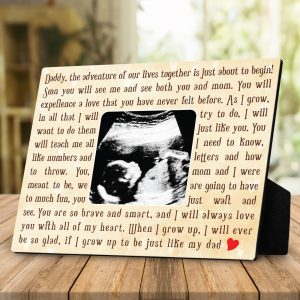 Daddy The Adventure Of Our Lives Together Is Just About To Begin – Sonogram Desktop Plaque