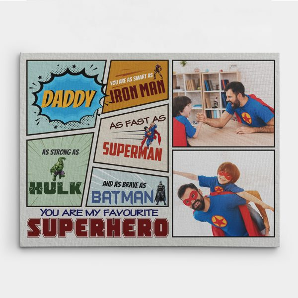 Daddy You Are My Favorite Superhero canvas print