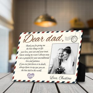 """""""Dear Dad Thank You For Giving Me The Best Things In Life"""" Photo Desktop Plaque"""