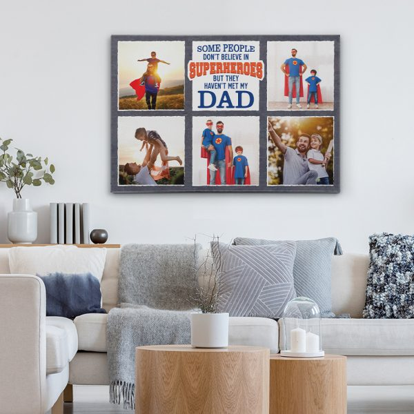 some people don't believe in superheroes photo canvas print