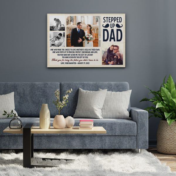 Stepped Up Dad One Who Made The Choice Photo Collage Canvas Print