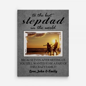 To The Best Stepdad In The World Photo Canvas Print