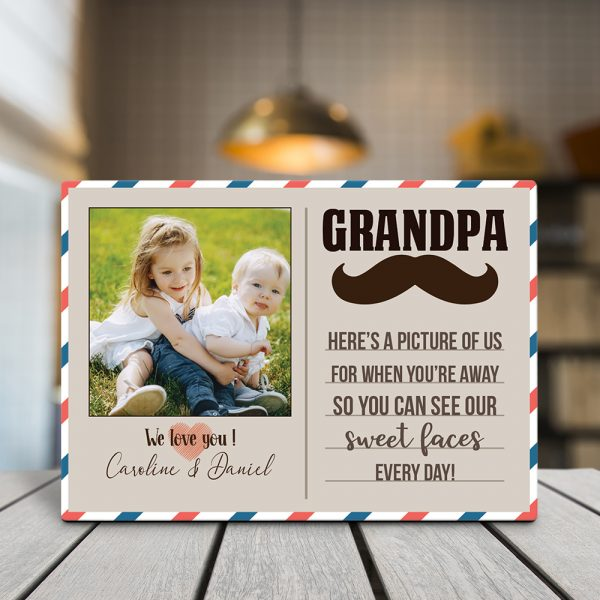 a desktop photo plaque with the quote Grandpa, here's a picture of us for when you're away so you can see our sweet faces every day