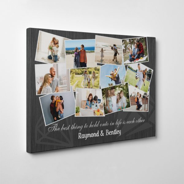 The Best Thing To Hold Onto In Life Is Each Other - 10th Anniversary Collage Canvas Print