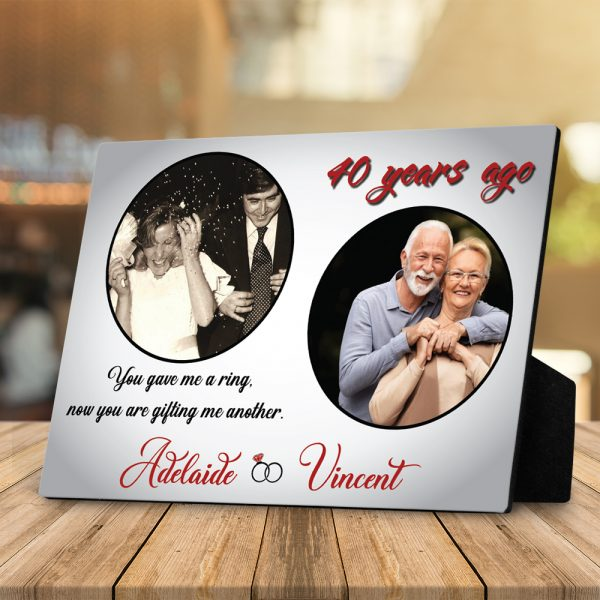 40 Years Ago You Gave Me A Ring Custom Desktop Plaque